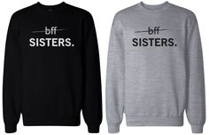 BFF Matching sweatshirts, designed and printed in USA. If you are looking for a high quality matching sweatshirts, this is it! Made in USA, our couples matching sweatshirts are individually printed using a digital printer and quality is assured. Bff Shirts, Best Friend Sweatshirts, Friends Sweatshirt, Best Friend Shirts, Cute Shirts, Best Friend Outfits, Best Friends, Best Friend Clothes, Matching Outfits Best Friend