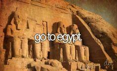 O.K this is a must!!! I've always wanted to go to egypt!! :)