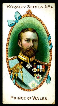 """Gallaher's Cigarettes """"Royalty Series"""" Prince of Wales (grandson of Queen Victoria & later King George V) English Monarchs, Tudor Monarchs, Royal Monarchy, Alexandra Of Denmark, Saint Esprit, London History, England, Collectible Cards, Collector Cards"""
