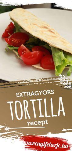 Készíts növényi fehérjés tortillát extra gyorsan! A töltelékhez is van egy vegán ajánlatunk, de bármivel megtöltheted. Igazi finomság, nem csak vegánoknak!