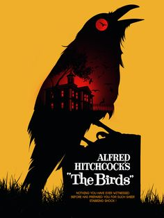 Albert Hitchcock's The Birds movie poster Old Movie Posters, Classic Movie Posters, Classic Horror Movies, Movie Poster Art, Poster Series, Minimalist Film Posters, Minimal Poster, Poster Poster, 1960s Movies