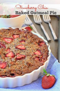 Strawberry Chia Baked Oatmeal Pie {gluten-free}