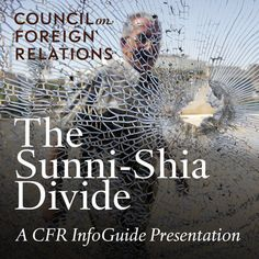 The Sunni-Shia Divide - click to learn about the history of these branches of Islam and why there is sectarian strife in the present-day Middle East. Incredibly informative.