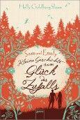Sam und Emily: Kleine Geschichte vom Glück des Zufalls von Holly Goldberg Sloan