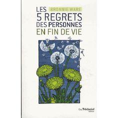 Les 5 regrets des personnes en fin de vie