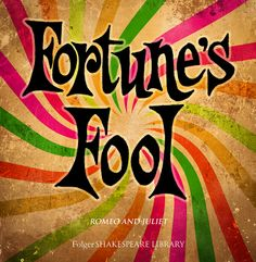 """""""O, I am Fortune's fool!"""" Find this Romeo and Juliet quote at folgerdigitaltexts.org #Shakespeare #FolgerLibrary #Shax450 #FolgerDigitalTexts"""
