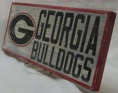 Georgia Bulldogs wall sign, 6 1/2 x 17, distressed.. $25.00, via Etsy.