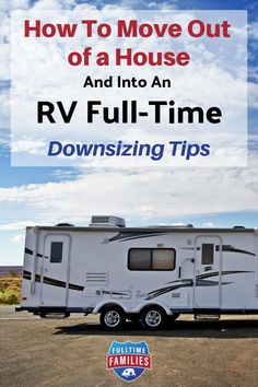 Are you planning to leave your house to live a full-time RV life with your family? Learn how to downsize, purge, and find a way to fit most things you need into your RV. Follow our downsizing tips here. #rv #rvling #rvlife #minimalism #rvliving #fulltimefamilies  via @fulltimefamilies