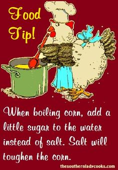 When boiling corn, add a dab of sugar to the water instead of salt. Salt will toughen the corn. When boiling corn, add a dab of sugar to the water instead of salt. Salt will toughen the corn. Baby Food Recipes, Cooking Recipes, Food Tips, Cooking Hacks, Cooking Corn, Cooking Salmon, Food Food, Cooking Onions, Food Ideas