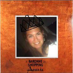 Annie, Baronne du shopping.