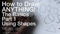 How to draw ANYTHING! From a bird, a bee, a flea, a tree, a horse or a house or anything else! The Basics Part 1 Using Shapes. In this this short film I show...