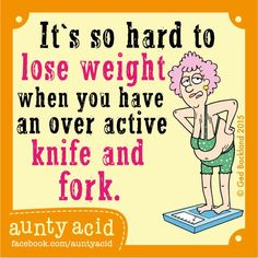 It's a really tough condition to live with. (Don't forget to 'LIKE' Aunty Acid- She's awesome) ♥ Aunty Acid, Funny Cartoons, Funny Jokes, Hilarious, Funny Minion, Funny Diet Quotes, Cute Quotes, Humor Quotes, Old Age Humor