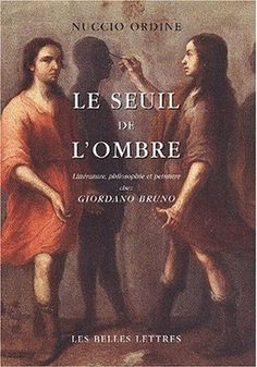 Le Seuil de l'ombre Bruno, Movie Posters, 2nd Hand Books, Philosophy, Italian Renaissance, Paint, Film Poster, Billboard, Film Posters