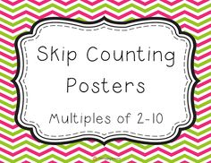 {FREE} Chevron Skip Counting Posters!