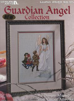 Guardian Angel Collection, Leisure Arts Counted Cross Stitch Pattern Booklet 2649 Six Designs