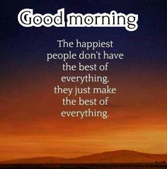 35 Good Morning Quotes With Images and Good Morning Messages 1 Morning Qoutes, Morning Quotes Images, Good Morning Inspirational Quotes, Morning Texts, Morning Greetings Quotes, Good Morning Images, Good Morning Rainy Day, Good Morning Msg, Happy Morning