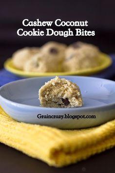 Grain Crazy: Cashew Coconut Cookie Dough Bites (Gluten Free)