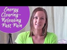 Energy Clearing- Releasing Past Pain with Archangel Michael & Uriel - YouTube