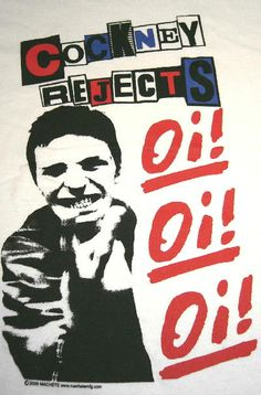 #cockneyrejects #oi #oioioi