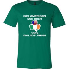 "Look at "" 100 % Philadelphia Irish "". It is a comfortable and cool designed t-shirt for St. Patrick's Day, also well known as Shamrock Day.     It's time to Iri"