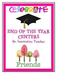 End of the Year Centers by Innovative Teacher