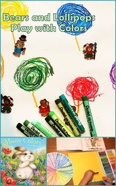 Bears and Lollipops: Invitation to Play with Colors and Oil Pastels. Quiet Bunny's Many Colors Preschool Activities.