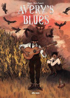 Avery's Blues / guión, Angux ; dibujo, Núria Tamarit