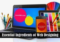 Essential Ingredients of #Web #Designing: #Design Perfectly!