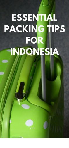 packing tips for indonesia
