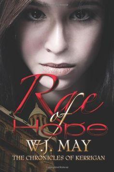 Rae of Hope by W. J. May, http://www.amazon.com/dp/0983129797/ref=cm_sw_r_pi_dp_WYOrqb11G662R