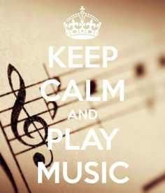 KEEP CALM and PLAY MUSIC. Another original poster design created with the Keep Calm-o-matic. Buy this design or create your own original Keep Calm design now. Sound Of Music, Music Is Life, My Music, House Music, Rock Music, Music Lyrics, Music Quotes, Choir Quotes, Music Sayings