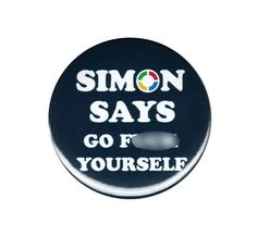 Simon Says Go F Yourself Pinback Button Badge Pin 44mm Rude Censored Vulgar Cuss