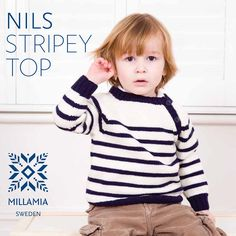 Nils Stripey Top in MillaMia Naturally Soft Merino - Downloadable PDF. Discover more patterns by MillaMia at LoveKnitting. We stock patterns, yarn, needles and books from all of your favourite brands.