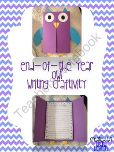 End of the Year Writing Activity - Foldable Owl from Briana Beverly on TeachersNotebook.com -  (17 pages)  - A fun and easy owl foldable project to end the year with your students!