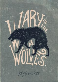 Wary of the Wolves art print by 76 Garments