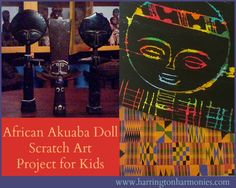 This African art project for kids focuses on the Ashanti tribe of Ghana and their Akuaba dolls. Children create their own dolls with impressive color and scratch technique.