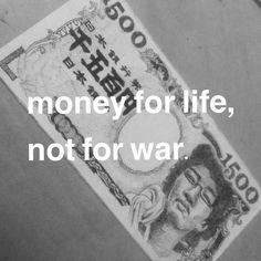 #MoneyForLifeNotForWar