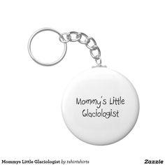 Mommys Little Glaciologist Basic Round Button Keychain