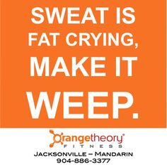 Boo Hoo...  Just 4% of your day to PUNISH your fat.  Orangetheory Fitness - Jacksonville - Mandarin #otfjax www.orangetheoryfitness.com/jacksonville