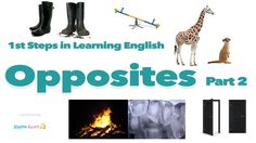 1st Steps in Learning English - Opposites Vocabulary [Part 2]