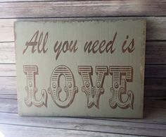 """All you need is LOVE wooden sign 12"""" x 16"""" Ready to Ship - pinned by pin4etsy.com"""