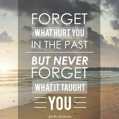 Use your past as #inspiration for a better future.