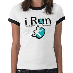Ovarian Cancer Awareness I Run T-shirts from Zazzle.com