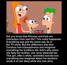 isn't this just such a sad story?? sorry if i ruined your child hood of phineas and ferb