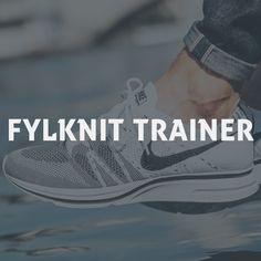 Die 21 besten Bilder von Nike Flyknit Trainer in 2018