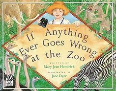 If Anything Ever Goes Wrong At The Zoo, 1996 Parents' Choice Award Silver Award - Books #Book