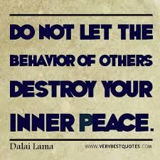 do not let the behavior of others destroy your inner peace dalai lama - Google zoeken