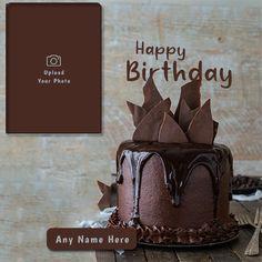 Chocolate Birthday Cake Images, Birthday Cupcake Images, Latest Birthday Cake, Unique Birthday Cakes, Special Birthday Cakes, Birthday Cake Pictures, Happy Birthday Photo Editor, Happy Birthday Sister Cake, Birthday Wishes Cake