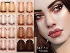 Nose mask for a soft and shiny looking nose in 114 different swatches, works for all ages and genders. Under skin details. It comes in 31 colors + 6 different overlay versions (yes, adapts to maxis skin colors), also every one of them has 3 different...