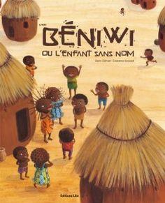 Béniwi ou l'enfant sans nom: jeu de rimes - Afrique Art, Album Jeunesse, Les Continents, Afro Girl, Art Education, Kenya, Around The Worlds, Animation, Tours